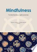 Mindfulness: fundamentos y aplicaciones