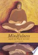 Mindfulness, ¿qué es y qué no es?