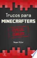 Minecraft.Trucos para minecrafters. Especial combate