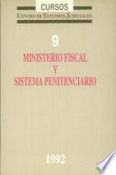 Ministerio Fiscal y sistema penitenciario