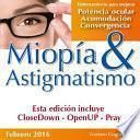 Miopia y Astigmatismo - Libres para siempre