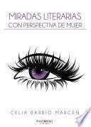 Miradas literarias con perspectiva de mujer