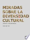 Miradas sobre la diversidad cultural