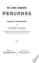 Mis últimas tradiciones peruanas y Cachivachería