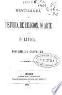 Miscelànea de historia, de religion, de arte y de política