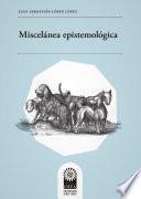 Miscelánea epistemológica