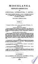 Miscelanea Hispano Americana de Ciencias, Literatura i Artes ...