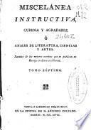 Miscelánea instructiva, curiosa y agradable o Anales de literatura, ciencias y artes