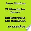 Mishne Torá: Libro de los Jueces (14) Sefer Shoftim. Maimonides.
