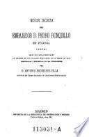 Mision secreta en Polonia. 1674. Segun sus cartas originales al marques de los Balbases ... descifradas y preceididas de una introduccion por Antonio Rodriguez Villa