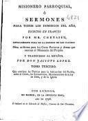 Misionero parroquial, ó Sermones para todos los domingos del año