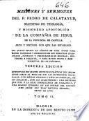 Misiones y sermones del P. Pedro de Calatayud ... de la Compañia de Jesus ...