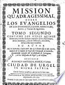 Mission quadragessimal sobre los Evangelios de los Domingos, lunes, miércoles, jueves y viernes de Quaresma