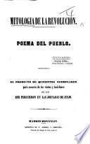 Mitologia de la Revolucion. Poema del Pueblo. [In prose.]