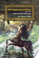 Mitología maravillosa para niños