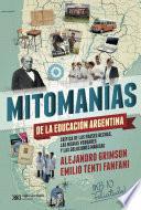 Mitomanías de las educación argentina
