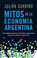 Mitos de la economía argentina