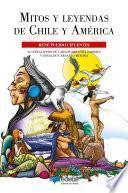 Mitos y leyendas de Chile y América