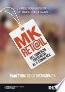 Mk Ret@il, Del comercio presencial al e-commerce