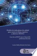 Modelo de indicadores de calidad para cursos en-línea, masivos y abiertos (MOOC)