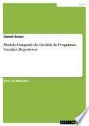 Modelo Integrado de Gestión de Programas Sociales Deportivos