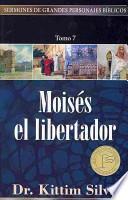 Moises el libertador