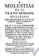 Molestias de el trato humano, declaradas con reflexiones politicas y morales sobre la sociedad del hombre