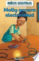 Molly genera electricidad: Probar y verificar (Molly Makes Electricity: Testing and Checking)