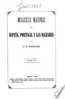 Moluscos Marinos de España, Portugal y las Baleares por J. G. Hidalgo