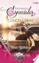 Momentos Especiales - Conor & Nikki