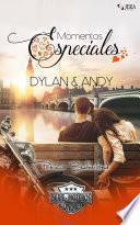 Momentos Especiales - Dylan & Andy