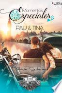 Momentos especiales. Pau & Tina.