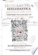 Monarchia ecclesiastica : segundo volumen de la primera parte
