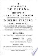 Monarquia De España. Historia De La Monarca, Amado y Santo D. Felipe Tercero