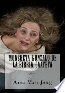 Moncheta Gonzalo de la Birria Caateta