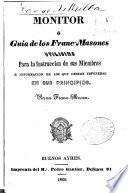 Monitor; o, Guía de los Franc-Masones