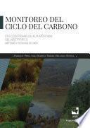 Monitoreo del ciclo del carbono en Ecosistemas de alta montaña del neotrópico