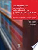 Monitorización en anestesia, cuidados críticos y medicina de urgencias