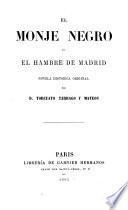 Monje negro, ó el hambre de Madrid