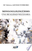 Monoanglolingüismo: una realidad necesaria