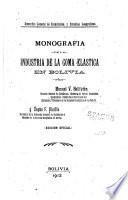Monografía de la industria de la goma elastica en Bolivia