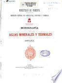 Monografía de las aguas minerales y termales de España