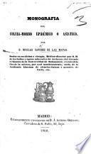Monografia del colera-morbo epidémico ó asiatico