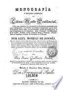 Monografía ó Tratado completo del Cólera-Morbo Pestilencial...