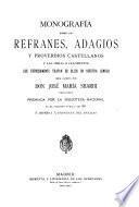 Monografía sobre los refranes, adagios y proverbios castellanos