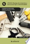 Montaje de conjuntos y estructuras fijas o desmontables. FMEE0108