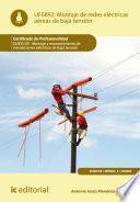Montaje de redes eléctricas aéreas de baja tensión. ELEE0109 - Montaje y mantenimiento de instalaciones eléctricas de Baja Tensión