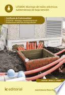 Montaje de redes eléctricas subterráneas de baja tensión. ELEE0109 - Montaje y mantenimiento de instalaciones eléctricas de Baja Tensión