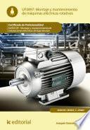 Montaje y mantenimiento de máquinas eléctricas rotativas. ELEE0109 - Montaje y mantenimiento de instalaciones eléctricas de baja tensión