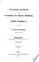 Monumenta habsburgica: Abt. Acktenstücke und Briefe zur Geschichte Kaiser Karl V. Aus dem K.K. Haus-, Hof- und Staats-Archive zu Wien
